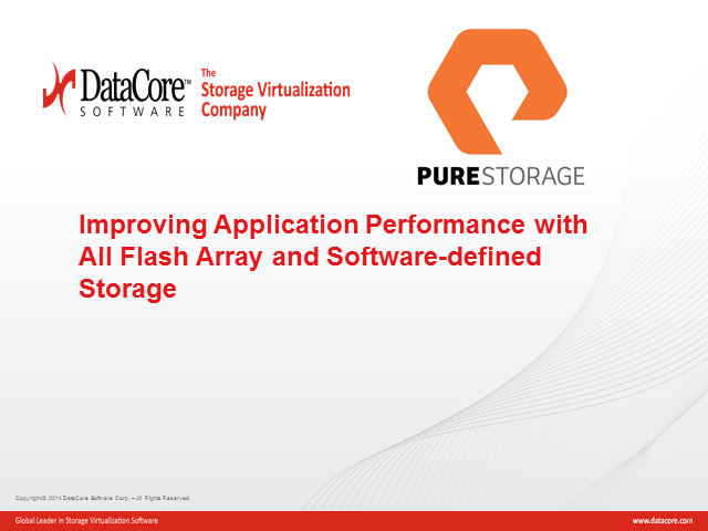 Improving App Performance with All Flash Arrays and Software-defined Storage