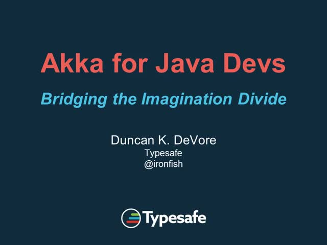 Akka for Java Devs: Bridging the Imagination Divide