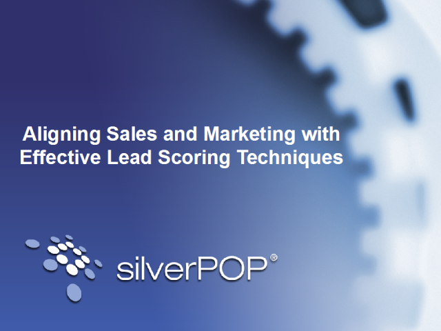 Aligning Marketing & Sales with Effective Lead Scoring Techniques