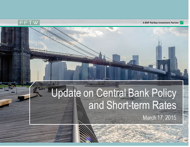 Update on Central Bank Policy and Short-term Rates