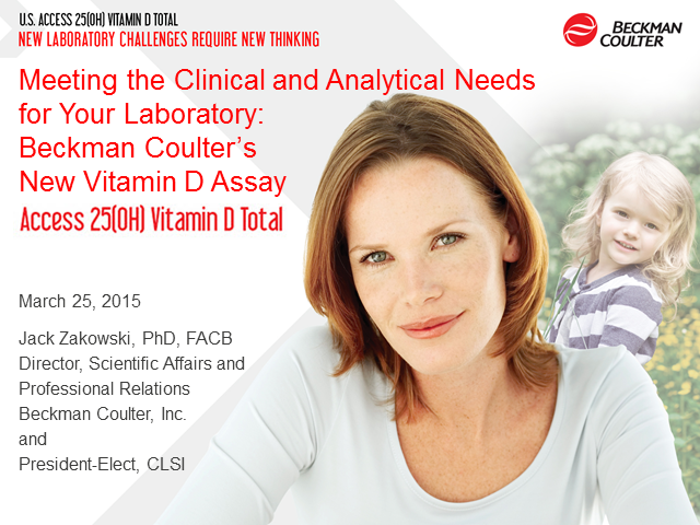 Beckman Coulter's New Assay: Access 25(OH) Vitamin D Total