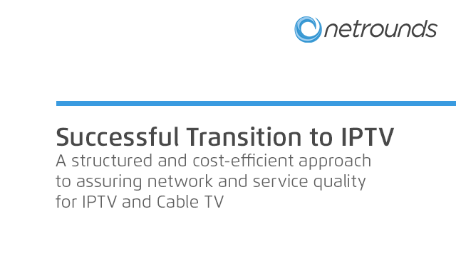 Successful Transition to IPTV