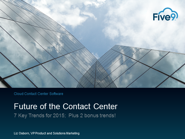 Seven Trends in The Contact Center for 2015