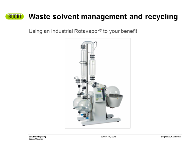 Rotavapors®: The next generation in waste solvent management and recycling