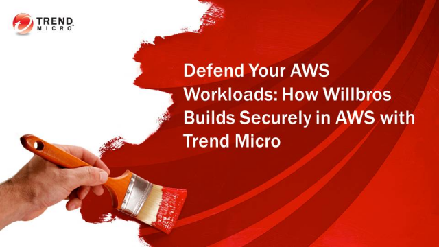 Defend Your AWS Workloads: How Willbros Builds Securely in AWS with Trend Micro