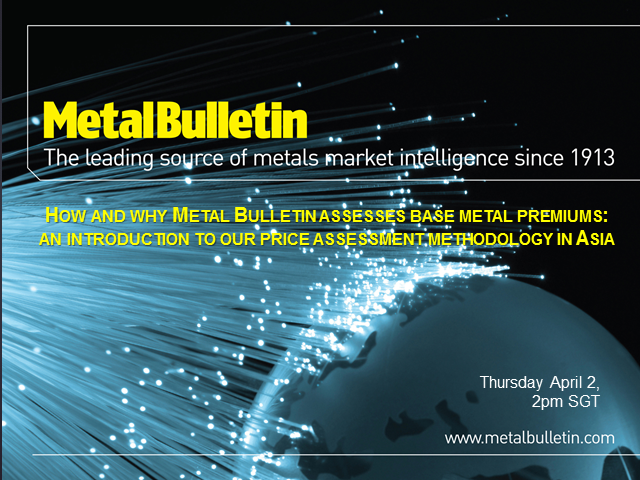 How Metal Bulletin assesses Asian base metal premiums