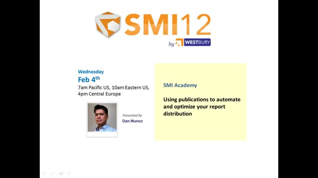 SMI Academy - Use Publications to automate and optimize your report distribution