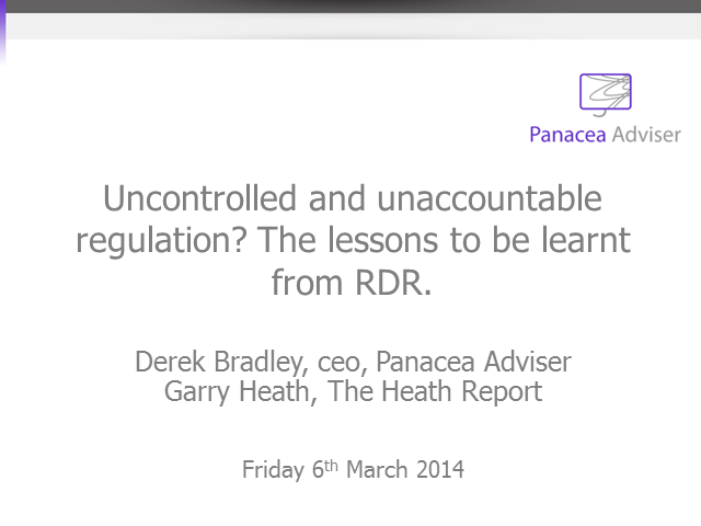 Uncontrolled and unaccountable regulation? The lessons to be learnt from RDR.