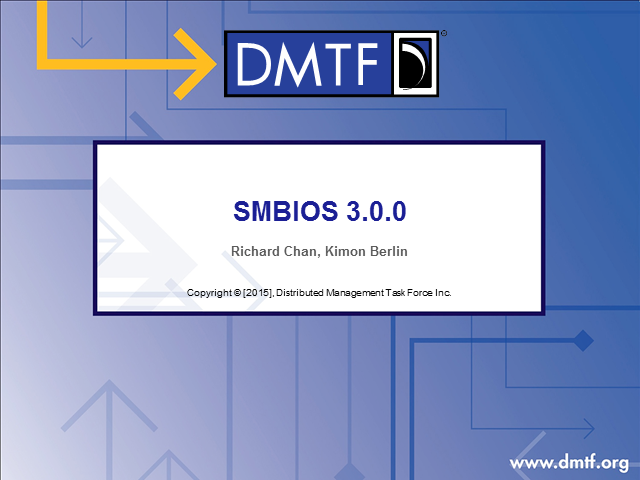 SMBIOS 3.0 Overview