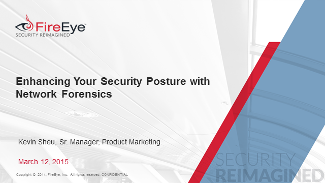 Enhancing a Security Posture with Network Forensics
