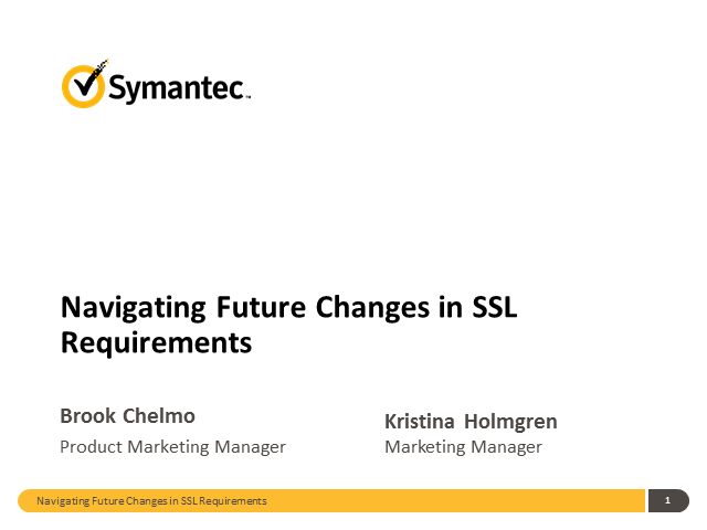 Navigating Changes  of Upcoming SSL Requirements