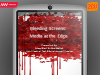 Bleeding screens – media at the edge