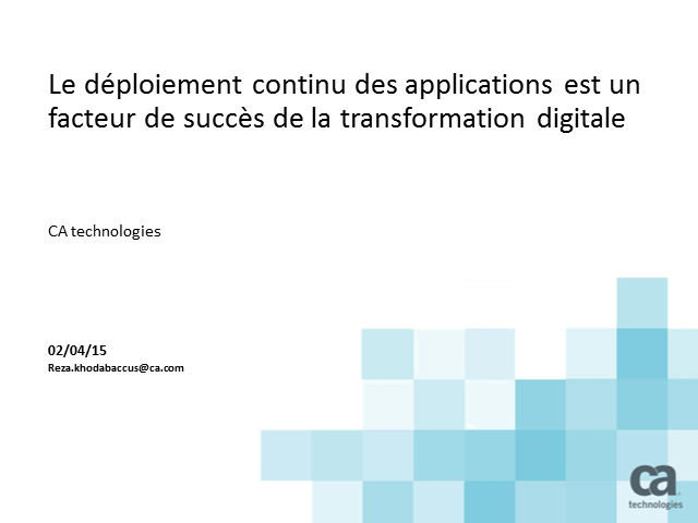 Le déploiement continu des applications permet la transformation digitale