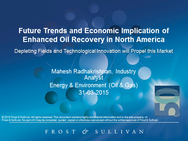 Future Trends and Economic Implication of Enhanced Oil Recovery in North America