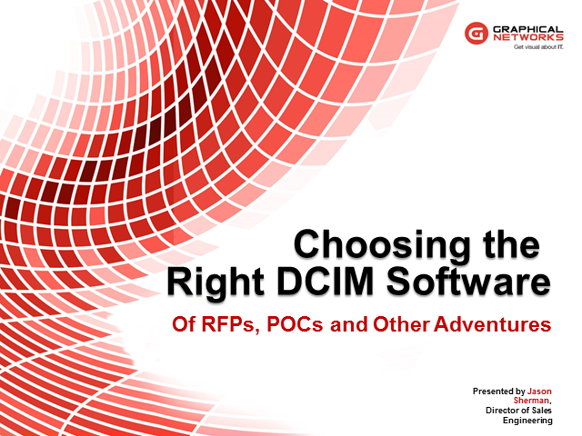 Choosing the Right DCIM Software: of RFPs, POCs and Other Adventures