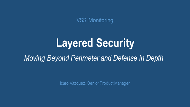 Layered Security Infrastructure: Enterprise Case Studies