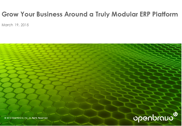 Grow Your Business Around a Truly Modular ERP Platform