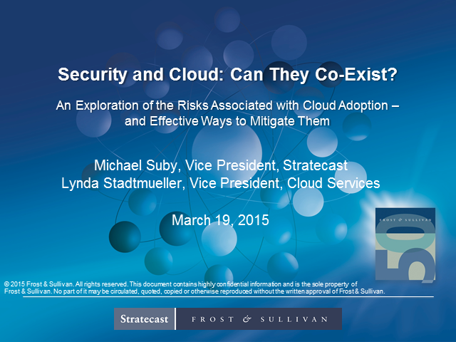 Cloud and Security - Can they Co-Exist?