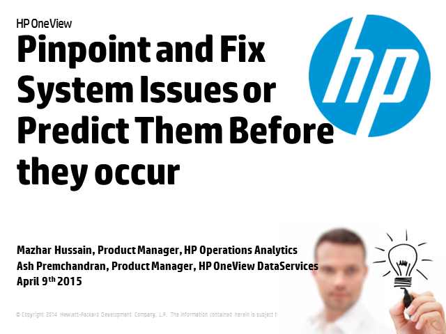Pinpoint and Fix System Issues or Predict Them Before they Occur with HP OneView