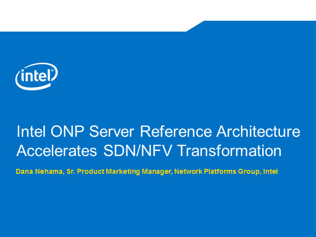 Intel ONP Server Reference Architecture Accelerates SDN/NFV Transformation