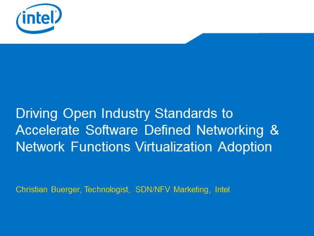 Driving Open Industry Standards to Accelerate SDN & NFV Adoption