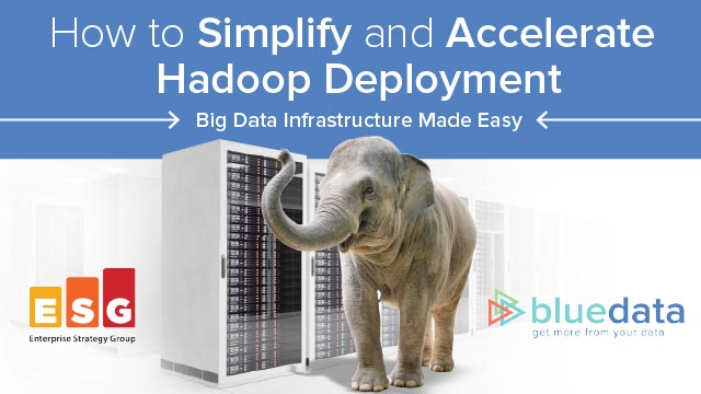 How to Simplify and Accelerate Hadoop Deployment
