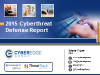 Insights From CyberEdge's 2015 Cyberthreat Defense Report