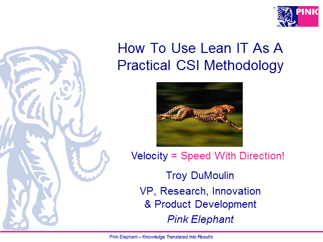 How To Use Lean IT As a Practical CSI Methodology