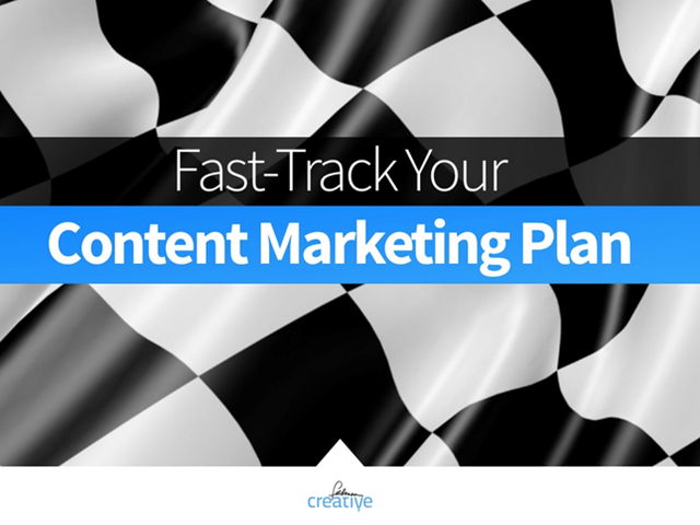 Fast-Track Your Content Marketing Plan