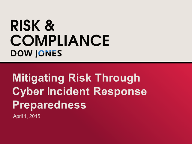 Mitigating Risk Through Cyber Incident Response Preparedness