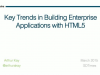 SNC - Key Trends in Building Enterprise Applications with HTML5