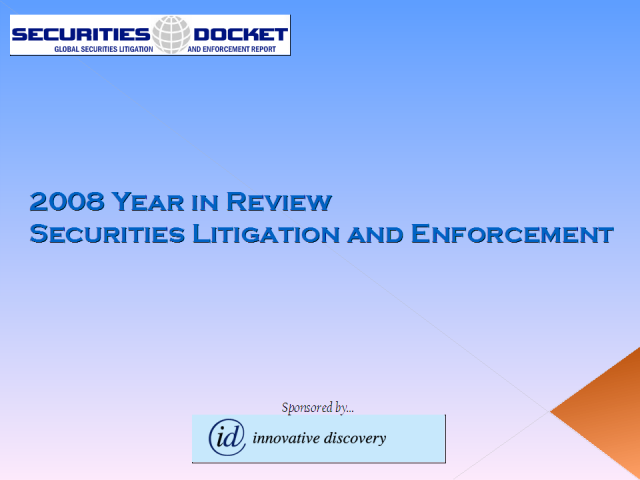 2008 Year in Review: Securities Litigation and SEC Enforcement