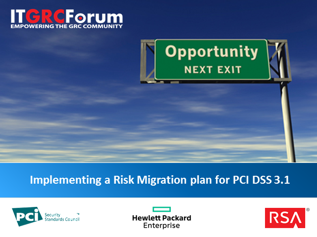 Implementing a Risk Migration Plan for PCI DSS 3.1