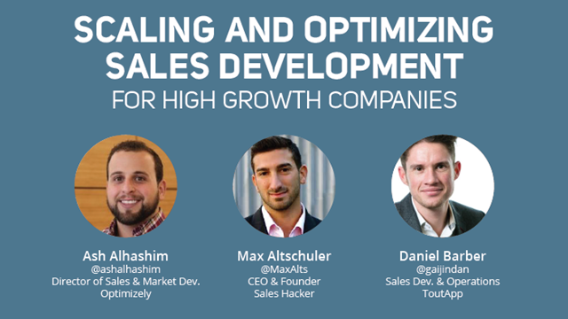 Scaling and Optimizing Sales Development For High Growth Companies