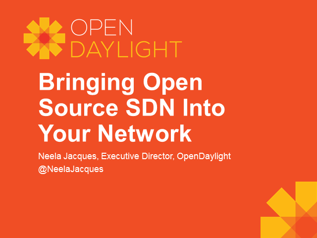 Bringing Open Source SDN Into Your Network