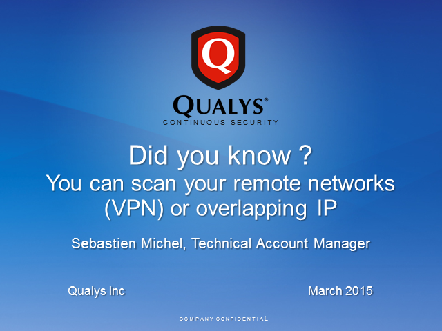 Did you know? You can scan your remote Networks (VPN) or overlapping IP Network!
