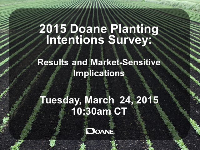 2015 Doane Planting Intentions Survey: Results and Market-Sensitive Implications