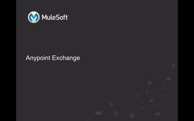 How to Make the Most of Your Anypoint Exchange