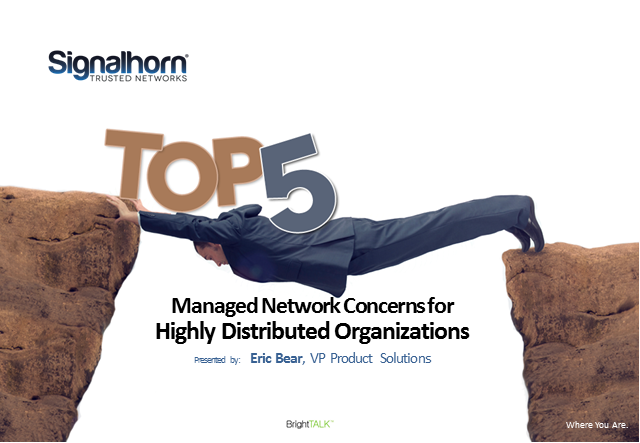 Top 5 Managed Network Concerns for Companies with Multiple Locations