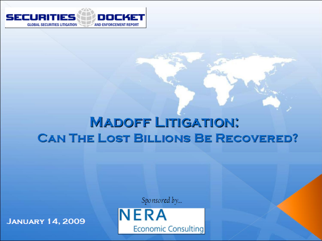 Madoff Litigation: Can the Lost Billions be Recovered? How?