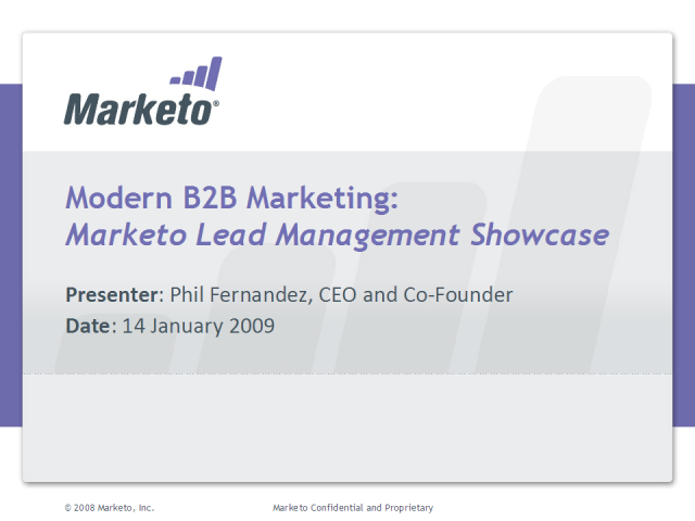 Modern B2B Marketing: Marketo Lead Management Showcase
