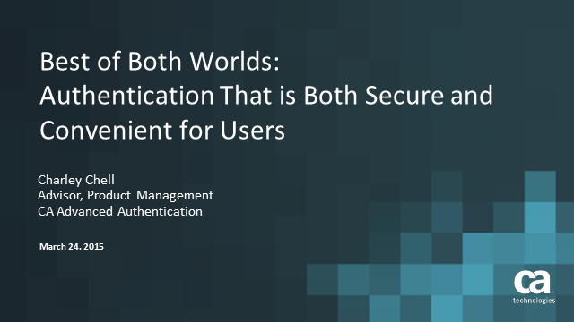 Best of Both Worlds: Authentication That is Both Secure and Convenient for Users