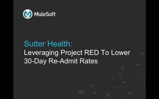 Sutter Health: Leveraging Predictive Analytics to Lower 30-Day Readmit Rates