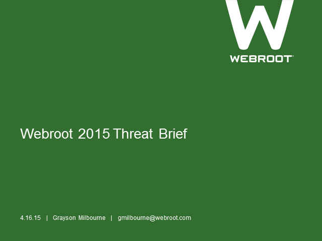 Webroot's 2015 Threat Brief Preview