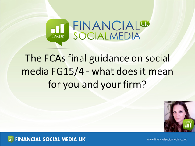 The FCAs Final Guidance on Social Media -- what does it mean for your firm?