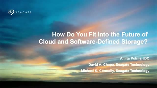 How Do You Fit Into the Future of Cloud and Software-Defined Storage?