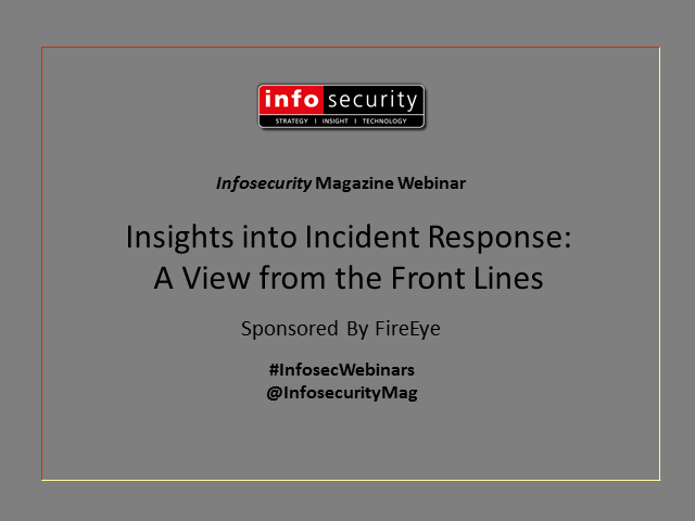 Insights into Incident Response – A View from the Front Lines