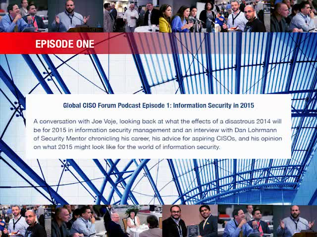 Global CISO Forum Episode 1: Information Security in 2015