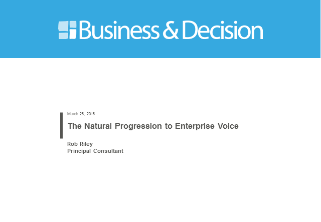 The Natural Progression of Enterprise Voice