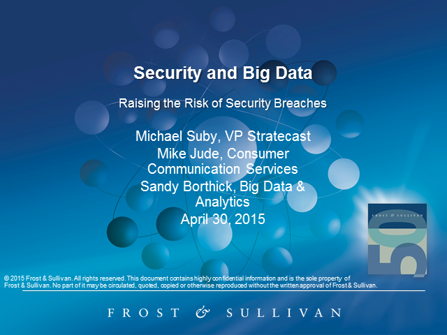 Security and Big Data: Raising the Risk of Security Breaches
